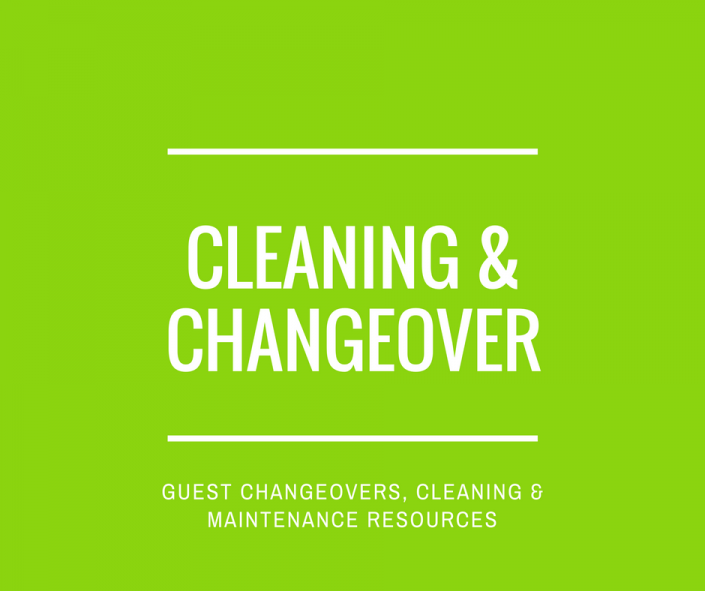 Guest cleaning and changeover resources for holiday lets and vacation rentals