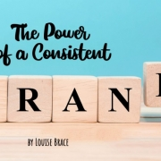The power of a consistent rental brand_Louise Brace_Rental Tonic